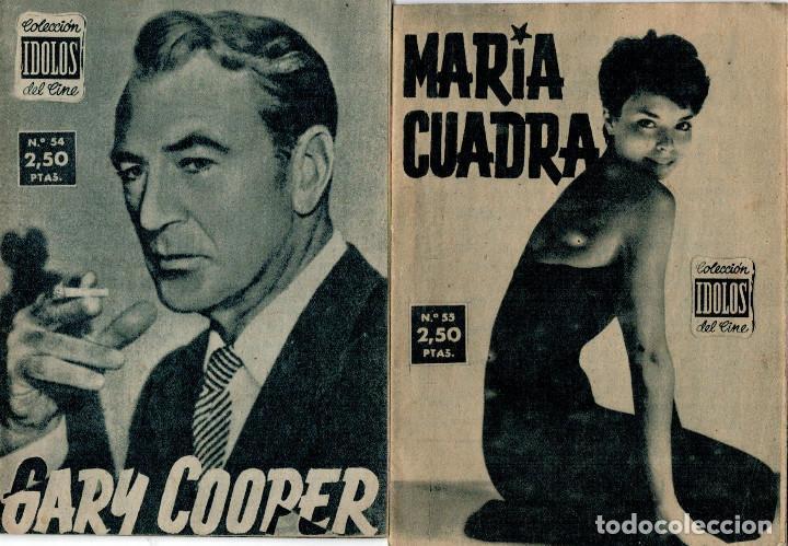 ÍDOLOS DEL CINE GARY COOPER - AÑO II N° 54 - MADRID 1958 Y Nº55 MARIA CUADRA (Cine - Revistas - Colección ídolos del cine)