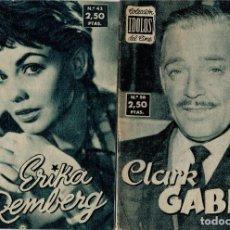 Cine: IDOLOS DEL CINE, CLARK GABLE, Nº 56 Y Nº 43 ERIKA REMBERG. Lote 204332837