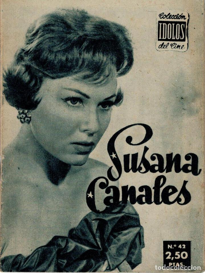 SUSANA CANALES - COLECCION IDOLOS DEL CINE, AÑO II - Nº 42, 1958 (Cine - Revistas - Colección ídolos del cine)