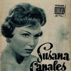 Cine: SUSANA CANALES - COLECCION IDOLOS DEL CINE, AÑO II - Nº 42, 1958. Lote 204334237