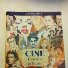 Cine: LA VANGUARDIA -CIEN AÑOS EN ESPAÑA -CINE - NUEVO. Lote 204974550