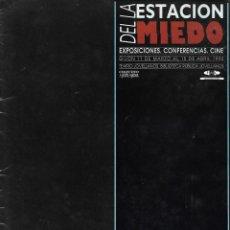 Cine: CATÁLOGO DEL CICLO LA ESTACIÓN DEL MIEDO ( EXPOSICIONES, CONFERENCIAS, CINE ). 1992. Lote 205099281