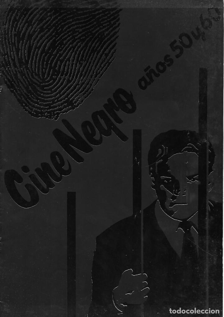 CATÁLOGO DEL CICLO CINE NEGRO AÑOS 50 Y 60 (Cine - Revistas - Otros)