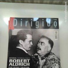 Cine: REVISTA CINE DIRIGIDO NUMERO 410- DOSSIER ROBERT ALDRICH CINE NEGRO Y WESTERN. MUY BUEN ESTADO. Lote 205323665