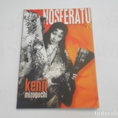 Cine: NOSFERATU Nº 29 REVISTA DE CINE-KENJI MIZOGUCHI. Lote 205529128