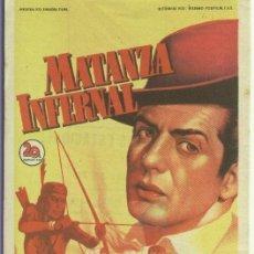 Cine: PROGRAMAS DE CINE: MATANZA INFERNAL. Lote 206547830