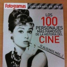 Cine: FOTOGRAMAS CUADERNOS DE CINE - LOS 100 PERSONAJES MÁS FAMOSOS DE LA HISTORIA DEL CINE. Lote 51075644