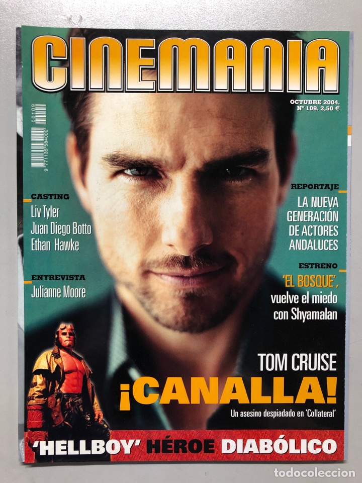 CINEMANIA N° 109 (2004). TOM CRUISE, NUEVOS ACTORES ANDALUCES, LIV TAYLER, JUAN DIEGO BOTTO,... (Cine - Revistas - Cinemanía)