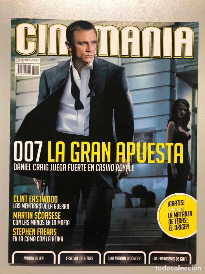 CINEMANIA N° 134 (2006). POSTER LA MATANZA DE TEXAS, 007, CLINT EASTWOOD, MARTIN SCORSESE,... (Cine - Revistas - Cinemanía)
