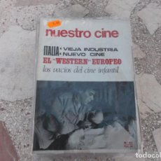 Cinema: NUESTRO CINE Nº 67, 1967, ITALIA :VIEJA INDUSTRIA NUEVO CINE, EL WESTERN EUROPEO, LOS VACIOS CINE IN. Lote 208347312