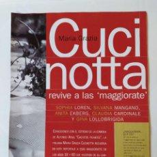 Cine: FOTOREPORTAJE MARIA GRAZIA CUCINOTTA MAGGIORATE GINA LOLLOBRIGIDA/SILVANA MANGANO/SOPHIA LOREN /2000. Lote 210485185