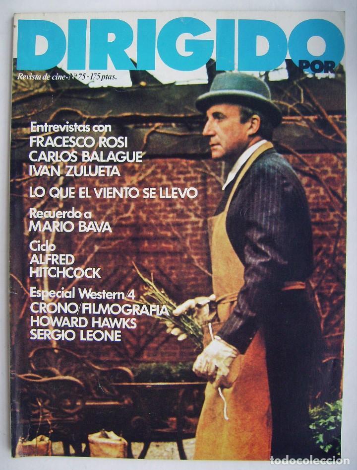 DIRIGIDO POR. REVISTA Nº 75. (Cine - Revistas - Dirigido por)