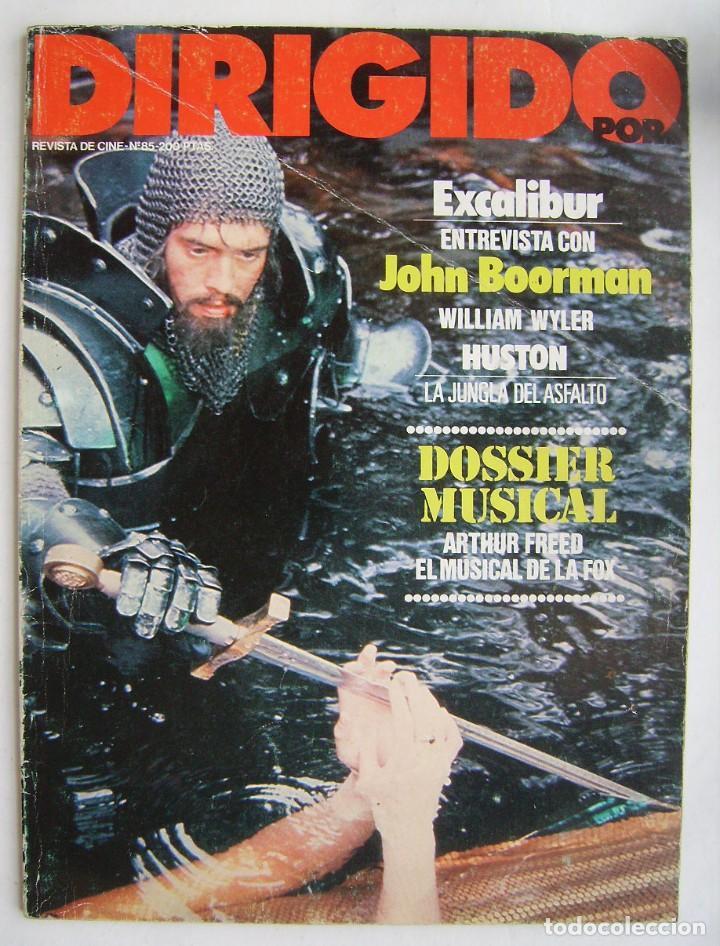 DIRIGIDO POR. REVISTA Nº 85. 1981. (Cine - Revistas - Dirigido por)