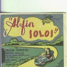 Cine: PROGRAMAS DE CINE: AL FIN SOLOS. Lote 211784747