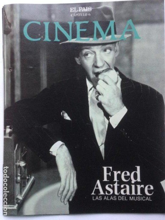 FASCICULO COLECCIONABLE - EL PAIS - CINEMA 6 - FRED ASTAIRE (Cine - Revistas - Cinema)