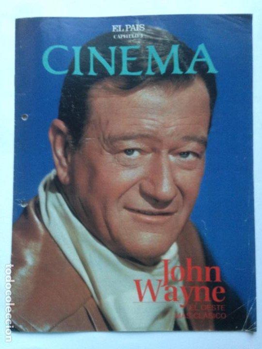 FASCICULO COLECCIONABLE - EL PAIS - CINEMA 3 - JOHN WAYNE (Cine - Revistas - Cinema)