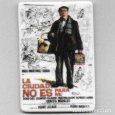 Cine: IMAN PORCELANA NEVERA - CINE: LA CIUDAD NO ES PARA MI (PACO MARTINEZ SORIA). Lote 212541946