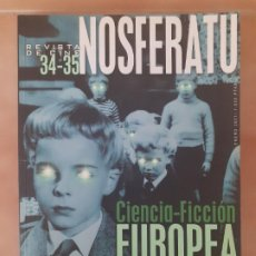 Cine: NOSFERATU - REVISTA DE CINE 34-35 - CIENCIA-FICCIÓN EUROPEA. Lote 213219138