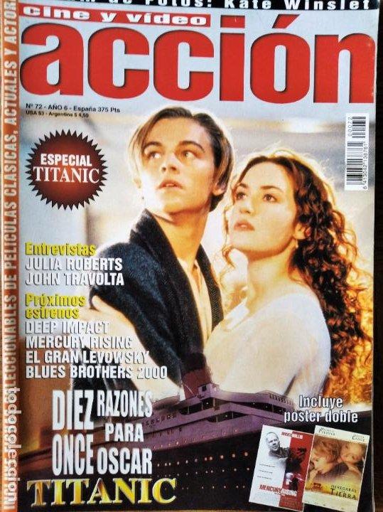 ACCION Nº 72 DE 1997- TITANIC- JESSICA LANGE- JULIA ROBERTS- JOHN TRAVOLTA- BRUCE WILLIS- WES CRAVEN (Cine - Revistas - Acción)