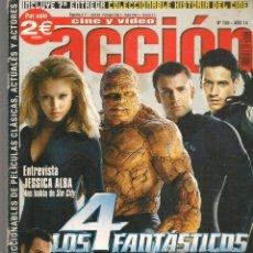 Cinema: CINE Y VIDEO ACCIÓN. Nº 158. JESSICA ALBA / POSTER: LOS 4 FANTASTICOS. (P/DS1). Lote 213775461