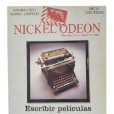 Cine: NICKEL ODEON. REVISTA TRIMESTRAL DE CINE, N.º 21. MONOGRÁFICO GUION: ESCRIBIR PELÍCULAS. NUEVO. Lote 214558466