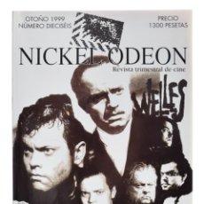 Cine: NICKEL ODEON. REVISTA TRIMESTRAL DE CINE, N.º 16. MONOGRÁFICO: ORSON WELLES. NUEVO. Lote 229250290