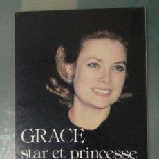 Cine: GRACE STAR ET PRINCESSE . ED. SIPE 1982. EN FRANCÉS.. Lote 214856130