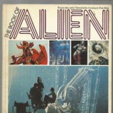 Cinema: THE BOOK OF ALIEN, 1979, STAR BOOK, BUEN ESTADO. Lote 216430623