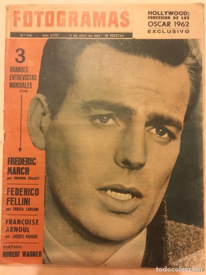 REVISTA FOTOGRAMAS Nº 750 ABRIL 1963 ROBERT WAGNER FELLINIOSCAR 1962 (Cine - Revistas - Fotogramas)