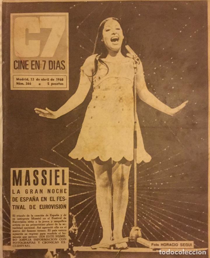 CINE EN 7 DIAS Nº 366 ABRIL 1968 MASIEL FESTIVAL EUROVISION MARISOL REINAS DEL CINE ESPAÑOL (Cine - Revistas - Cine en 7 dias)