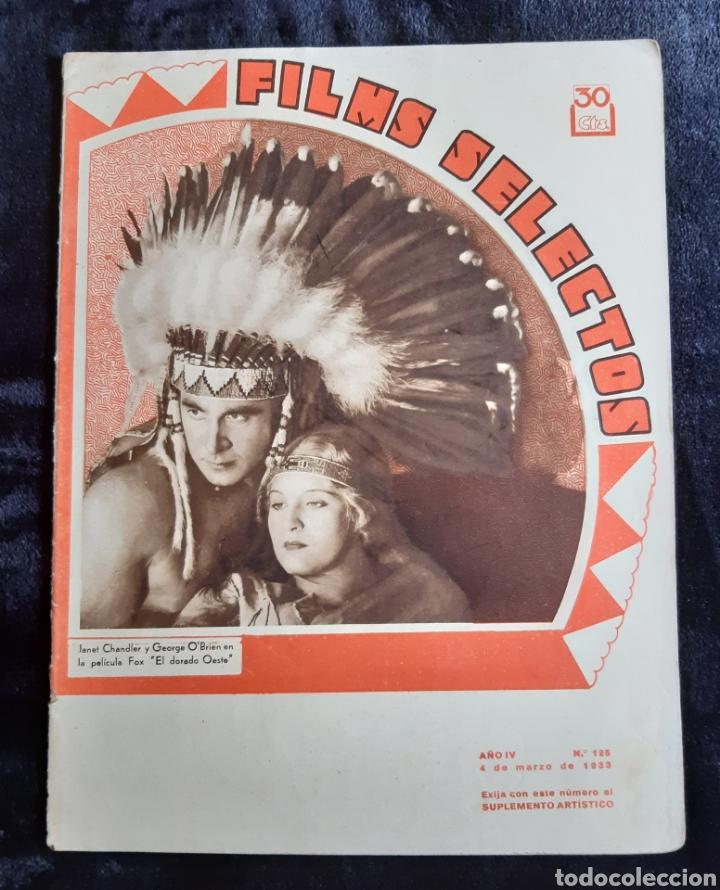 REVISTA FLIMS SELECTOS COON LA PORTADA DE JANET CHANDLER Y GEORGE O'BRIEN DE 1933. (Cine - Revistas - Films selectos)