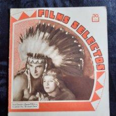 Cine: REVISTA FLIMS SELECTOS COON LA PORTADA DE JANET CHANDLER Y GEORGE O'BRIEN DE 1933.. Lote 218232253