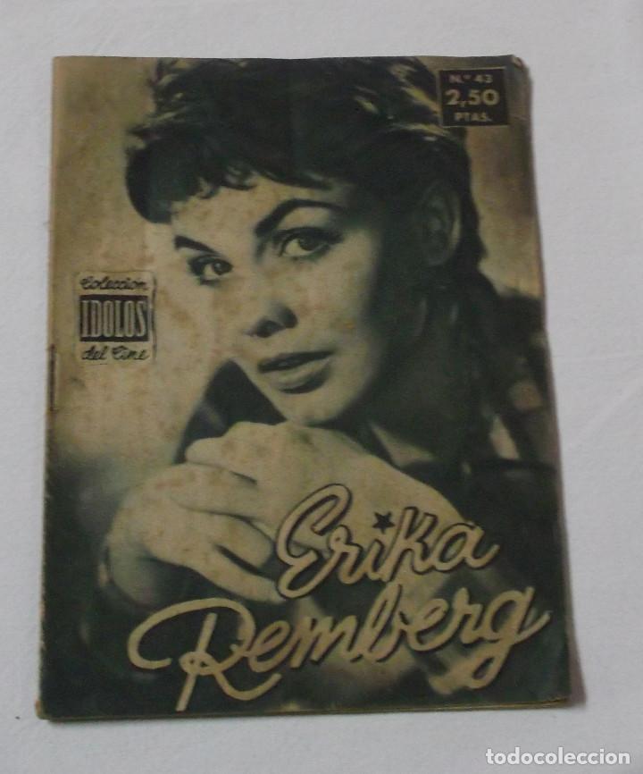 COLECCIÓN IDOLOS DEL CINE Nº 43 ERIKA REMBERG AÑO 1958 (Cine - Revistas - Colección ídolos del cine)