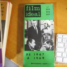Cine: REVISTA DE CINE. FILM IDEAL. Nº 205-206-207. CRITICA DE CINE DE 1967 A 1969. Lote 218473037