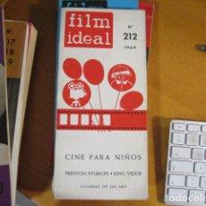 Cine: FILM IDEAL Nº 212 AÑO 1969 - ESPECIAL CINE PARA NIÑOS- 208 PAGINAS PRISTON STURGES KING VIDOR. Lote 218473995
