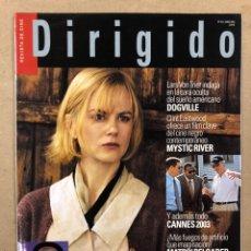 Cine: DIRIGIDO POR N° 324 (2003). DOSSIER LA COMEDIA AMERICANA, DOGVILLE, MUSTIC RIVER, CANNES 2003. Lote 220984673