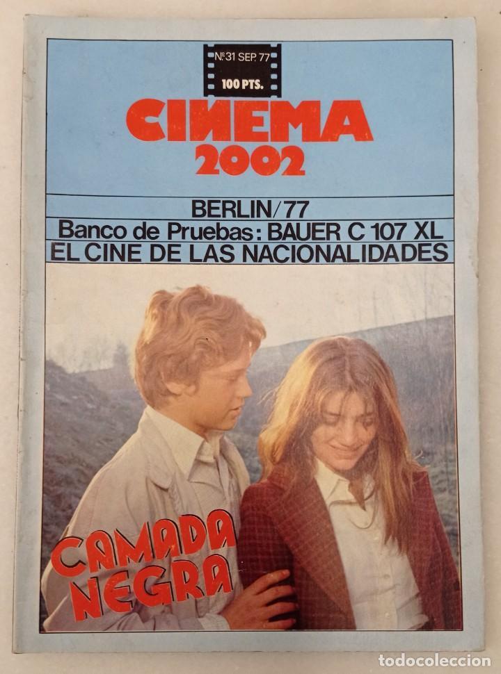 REVISTA - CINEMA 2002 - NÚMERO 31. SEPTIEMBRE 1977. (Cine - Revistas - Cinema)
