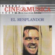 Cinema: CINE & MUSICA: NUMERO 60: EL RESPLANDOR. Lote 221363620