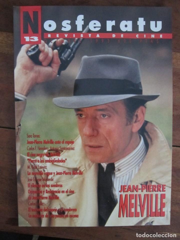 NOSFERATU. REVISTA DE CINE Nº 13 OCTUBRE 1993. ESPECIAL JEAN PIERRE MELVILLE (Cine - Revistas - Otros)