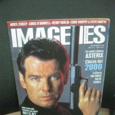 Cinema: IMAGENES DE ACTUALIDAD. Nº 187. DICIEMBRE 1999. JAMES BOND EN EL MUNDO NUNCA ES SUFICIENTE,...... Lote 221812707