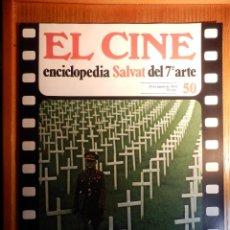 Cine: EL CINE - ENCICLOPEDIA SALVAT DEL 7º ARTE - AÑO 1979 - Nº 50 - CARTEL FILMTODOS LOS DÍAS SON FIESTA. Lote 222462857