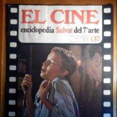 Cine: EL CINE - ENCICLOPEDIA SALVAT DEL 7º ARTE - AÑO 1981, Nº 137 - SIN POSTER EN CUBIERTA TRASERA.. Lote 222465418