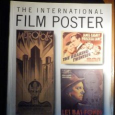 Cine: LIBRO DE CINE - THE INTERNÁTINONAL FILM POSTER - GREGORY J. EDWARDS - 23 X 30 CM -1985. Lote 222467553