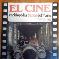 Cine: EL CINE - ENCICLOPEDIA SALVAT DEL 7º ARTE - AÑO 1979, Nº 28 -. Lote 222510518