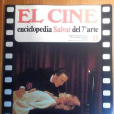 Cine: EL CINE - ENCICLOPEDIA SALVAT DEL 7º ARTE - AÑO 1979, Nº 11 - CARTEL LO QUE EL VIENTO SE LLEVÓ. Lote 222510565