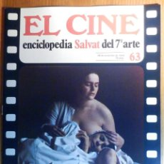 Cine: EL CINE - ENCICLOPEDIA SALVAT DEL 7º ARTE - AÑO 1979, Nº 63 - 2001 LA ODISEA DEL ESPACIO. Lote 222510920