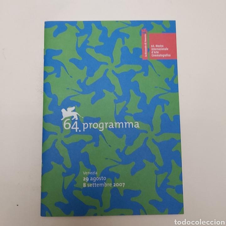 PROGRAMA MOSTRA INTERNACIONAL D' ARTE CINEMATOGRÁFICA DE VENECIA 2007 (Cine - Reproducciones de carteles, folletos...)