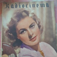 Cine: INGRID BERGMAN REVISTA RADIOCINEMA N. 112 MAYO 1945. Lote 222976941