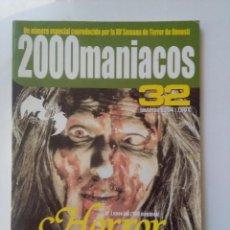 Cine: 2000 MANIACOS 32-HORROR TOTAL-REVISTA DE CINE DE CULTO-NUMERO ESPECIAL 100 PAGINAS. Lote 224108122