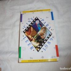 Cine: CINE PARA LEER AÑO 1989. Lote 224120466